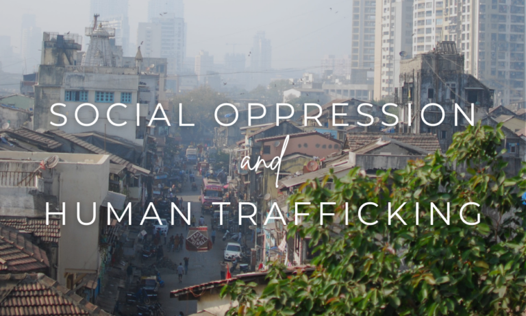 Oppression and Trafficking